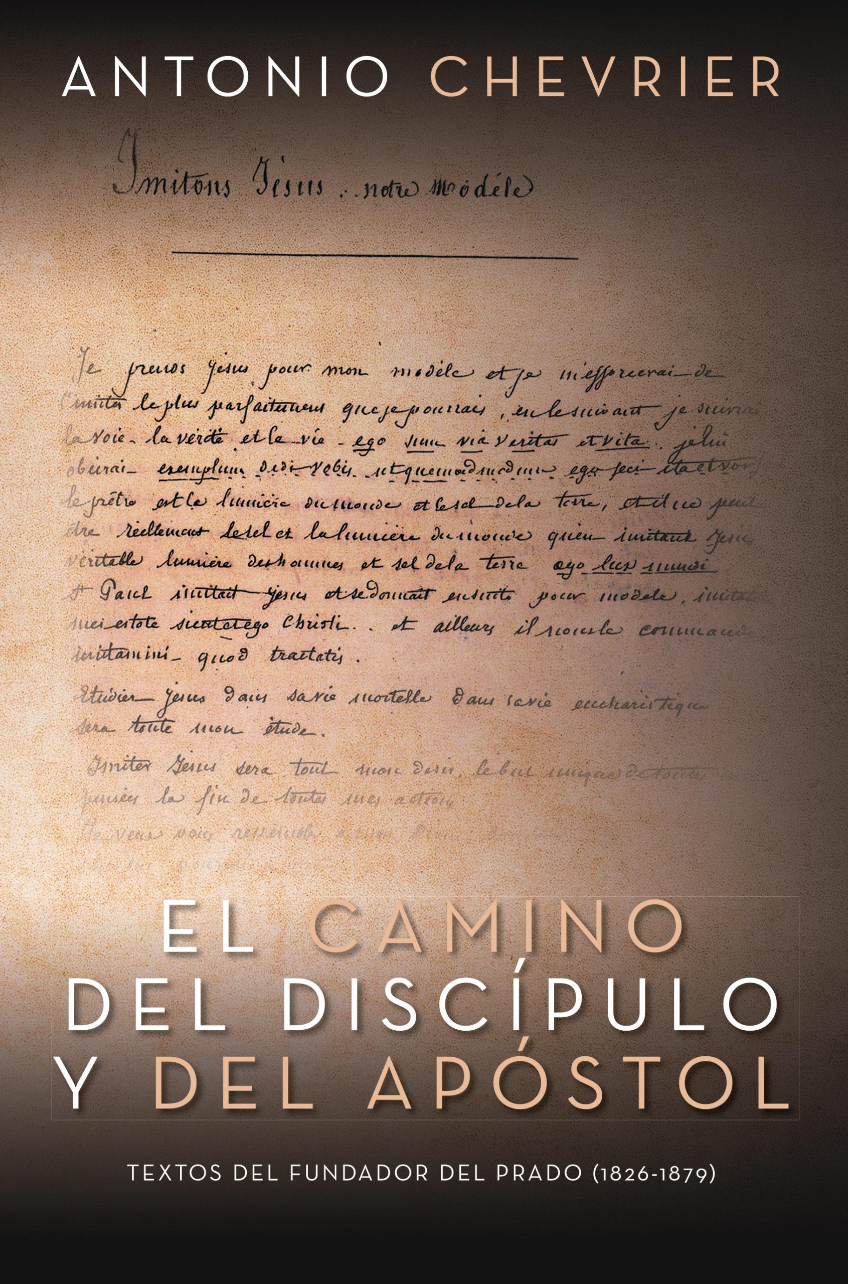 El camino del discípulo y del apostol